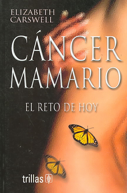 Cancer Mamario / Breast Cancer By Carswell, Elizabeth